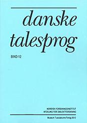 Danske Talesprog bind 12