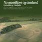 Læs mere om: Symposierapport: Navnemiljøer og samfund i jernalder og vikingetid
