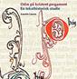 Læs mere om: Ny bog: Odin på kristent pergament